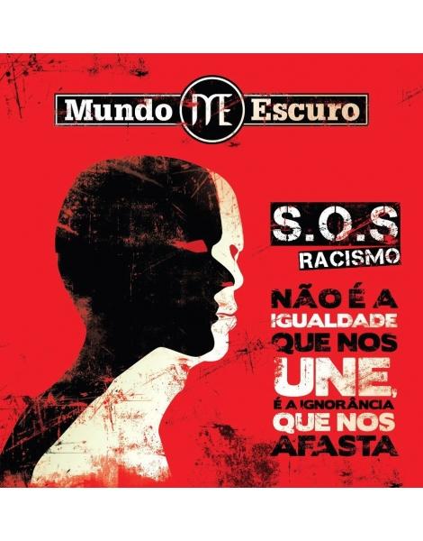 SOS Racismo - Mundo Escuro