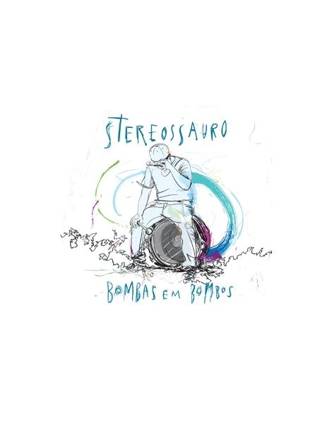 Bombas em Bombos - Stereossauro
