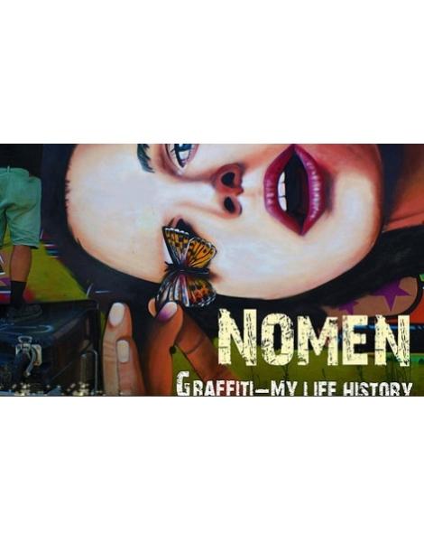 Nomen - Graffiti My Life History