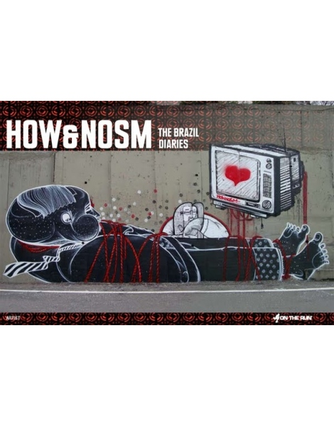 How&Nosm The Brazil Diaries