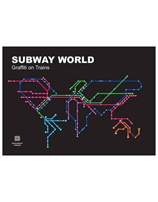 Subway World : Graffiti on Trains